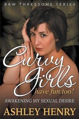 Curvy Girls Have Fun Too!