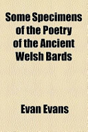 Some Specimens of the Poetry of the Ancient Welsh Bards