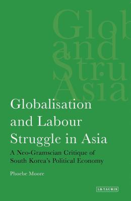 Globalisation and Labour Struggle in Asia
