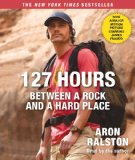 127 Hours Movie Tie-...