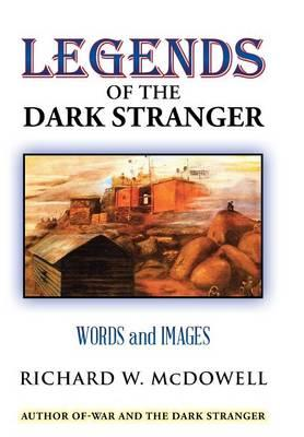 Legends of the Dark Stranger
