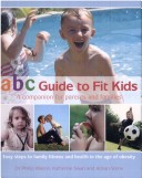 Abc Guide to Fit Kid...