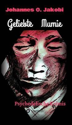 Geliebte Mumie
