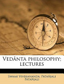 Vedānta Philosophy;...