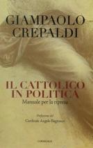 Il cattolico in politica