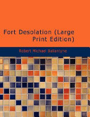 Fort Desolation