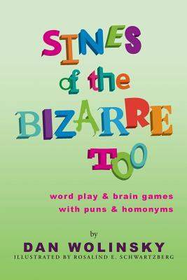 Sines of the Bizarre Too