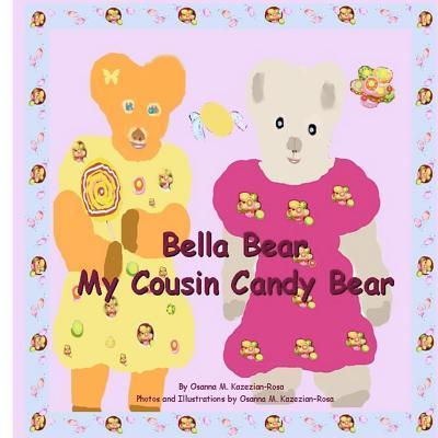 Bella Bear My Cousin Candy Bear