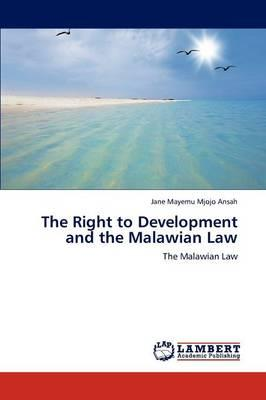 The Right to Development and the Malawian Law