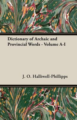 Dictionary of Archaic and Provincial Words