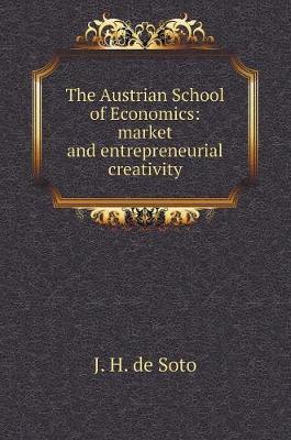 The Austrian School of Economics