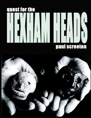 Quest for the Hexham Heads
