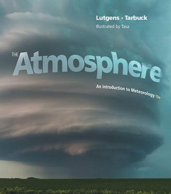 The Atmosphere +  Masteringmeteorology With Etext