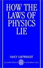 How the Laws of Physics Lie