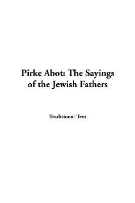 Pirke Abot The Sayings Of The Jewish Fathers