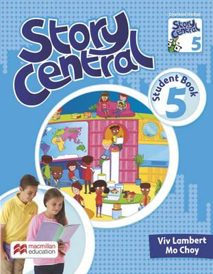 Story Central Level 5 Student Book Pack