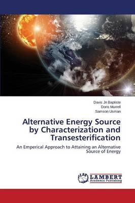 Alternative Energy Source by Characterization and Transesterification