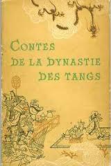 Contes de la dynastie des Tangs