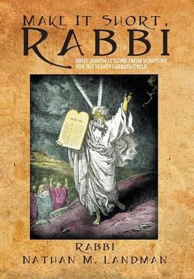 Make It Short, Rabbi