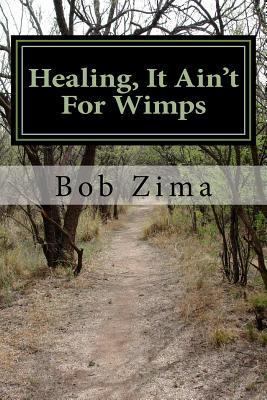 Healing, It Ain't fo...