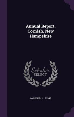 Annual Report, Cornish, New Hampshire