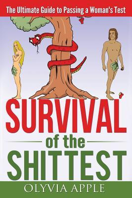 Survival of the Shittest