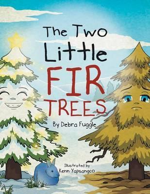 The Two Little Fir Trees