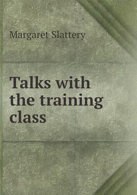 Talks with the Training Class