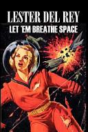Let 'Em Breathe Space