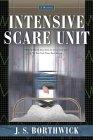 Intensive Scare Unit
