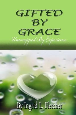 Gifted by Grace