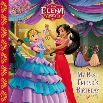 Elena of Avalor My Best Friend's Birthday