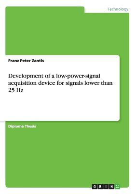 Development of a low-power-signal acquisition device for signals lower than 25 Hz