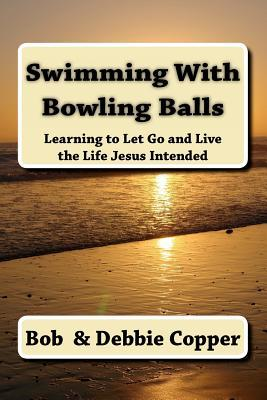 Swimming With Bowling Balls