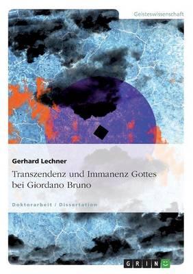 Transzendenz und Immanenz Gottes bei Giordano Bruno
