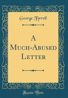 A Much-Abused Letter...