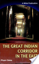 The Great Indian Corridor In The East