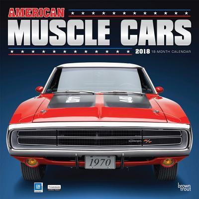 American Muscle Cars 2018 Calendar