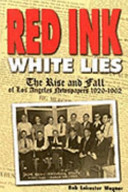 Red Ink, White Lies
