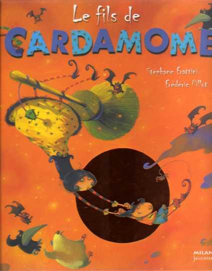 Le fils de Cardamome