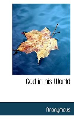 God in His World