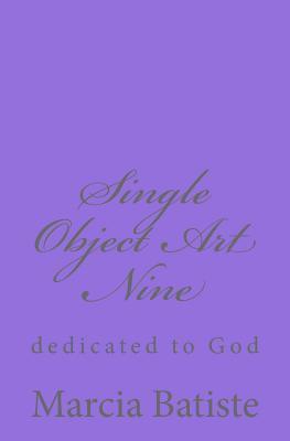 Single Object Art Nine