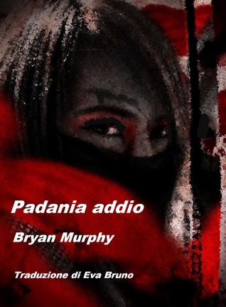 Padania addio