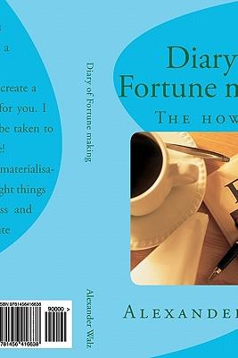 Diary of Fortune Making