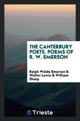The Canterbury Poets. Poems of R. W. Emerson