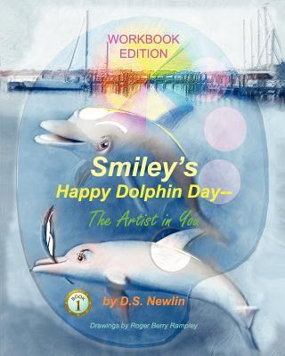 Smiley's Happy Dolphin Day - The Artist in You