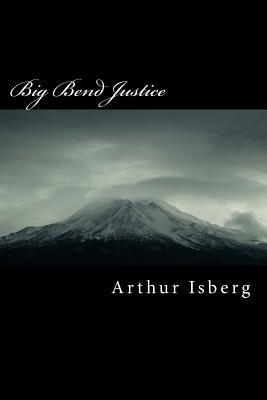 Big Bend Justice