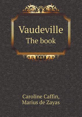 Vaudeville the Book