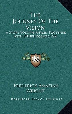 The Journey of the Vision