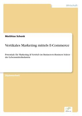 Vertikales Marketing mittels E-Commerce